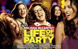 LIFE OF THE PARTY (12A)