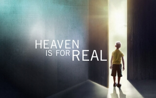 HEAVEN IS FOR REAL (PG)