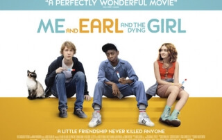 ME AND EARL AND THE DYING GIRL (12A)