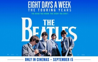 THE BEATLES: EIGHT DAYS A WEEK – THE TOURING YEARS (12A)