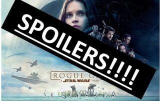 Rogue One: A Star Wars Story (Spoiler-Heavy Review)