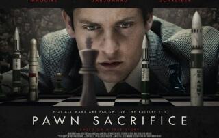 PAWN SACRIFICE (12A)