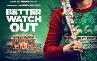 Better Watch Out (Review)