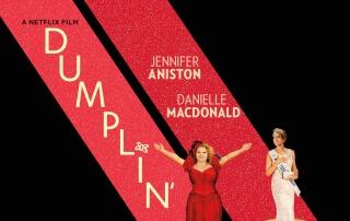 DUMPLIN' (12A)