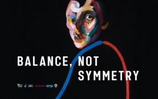 BALANCE, NOT SYMMETRY (15)