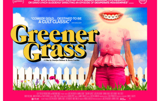 GREENER GRASS (12A)