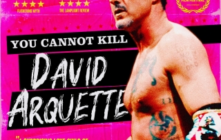 You Cannot Kill David Arquette (Review)