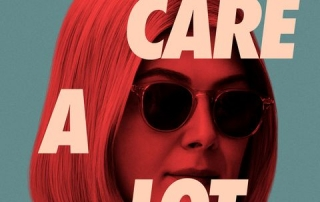 I Care A Lot (Review) – Rosamund Pike's Most Evil Character Yet