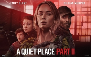 A Quiet Place Part 2 (Review) – Silence Is (Mostly) Golden