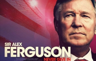 PREVIEW: Sir Alex Ferguson: Never Give In (12A)