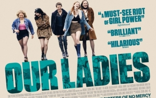 Our Ladies (Review) – Finally, A Sex Comedy For Catholic School Girls