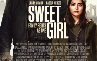 PREVIEW: Sweet Girl (15 TBC)