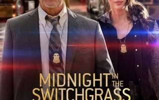 PREVIEW: Midnight in the Switchgrass (15 TBC)